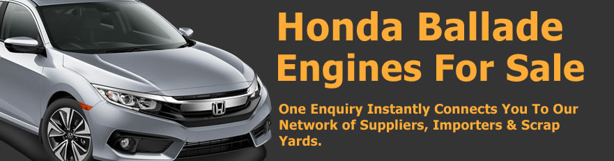 Honda Ballade engines for sale