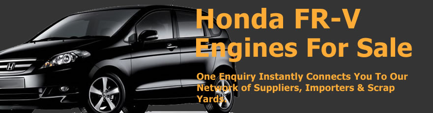 Honda FR-V engines for sale